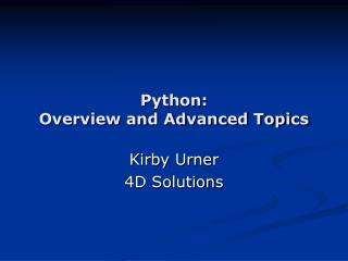Python: Overview and Advanced Topics