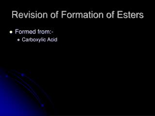 Revision of Formation of Esters