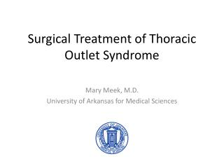 Surgical Treatment of Thoracic Outlet Syndrome