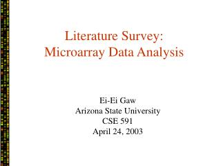 Literature Survey: Microarray Data Analysis