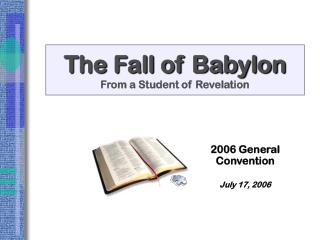 The Fall of Babylon From a Student of Revelation