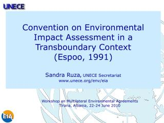 Workshop on Multilateral Environmental Agreements Tirana, Albania, 22-24 June 2010