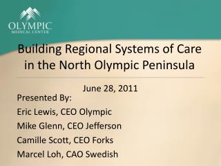 Building Regional Systems of Care in the North Olympic Peninsula