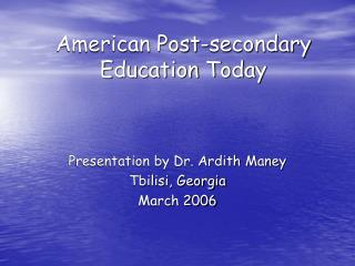 American Post-secondary Education Today
