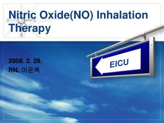 Nitric Oxide(NO) Inhalation Therapy