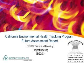 California Environmental Health Tracking Program  Future Assessment Report
