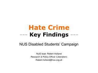 Hate Crime ---  Key Findings  ---