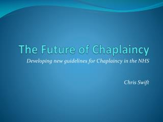 The Future of Chaplaincy