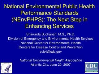 Sharunda Buchanan, M.S., Ph.D. Division of Emergency and Environmental Health Services