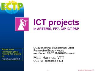 ICT projects in ARTEMIS, FP7, CIP ICT PSP