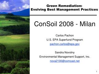 Green Remediation:   Evolving Best Management Practices