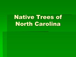 Native Trees of North Carolina