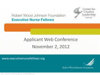 Applicant Web  Conference November 2, 2012