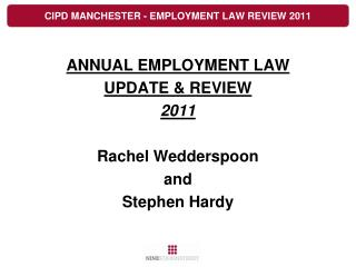 CIPD MANCHESTER - EMPLOYMENT LAW REVIEW 2011