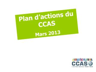 Plan d'actions du CCAS Mars 2013