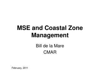 MSE and Coastal Zone Management