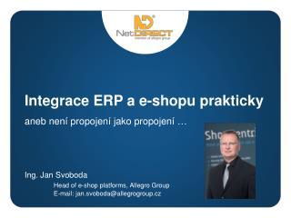 Integrace ERP a e- shopu  prakticky