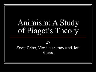 Animism: A Study of Piaget's Theory