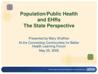 Population/Public Health  and EHRs The State Perspective