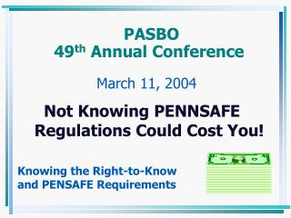 PASBO                                  49 th  Annual Conference