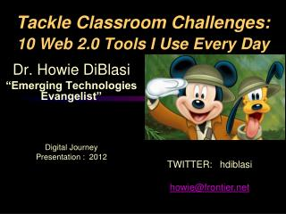 Tackle Classroom Challenges:  10 Web 2.0 Tools I Use Every Day