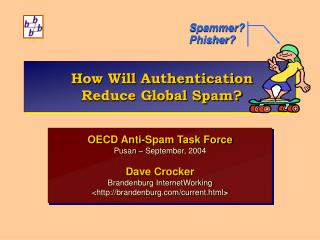 How Will Authentication  Reduce Global Spam?