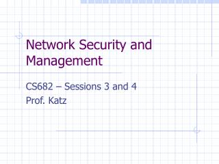Network Security and Management