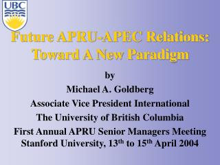 Future APRU-APEC Relations:  Toward A New Paradigm