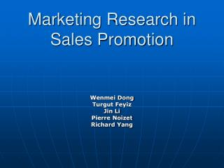 Marketing Research in Sales Promotion