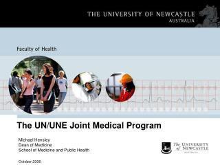 The UN/UNE Joint Medical Program