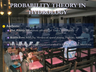 PROBABILITY THEORY IN HYDROLOGY