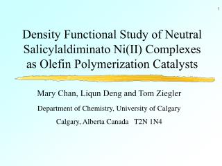 Density Functional Study of Neutral Salicylaldiminato Ni(II) Complexes as Olefin Polymerization Catalysts