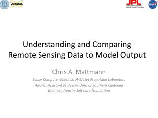 Understanding and Comparing  Remote Sensing Data to Model Output