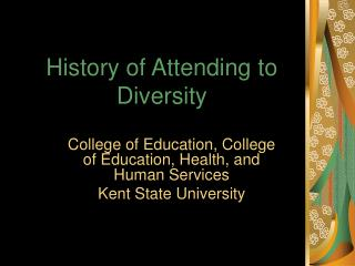History of Attending to Diversity