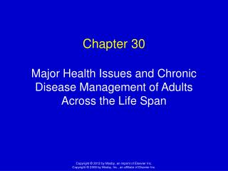 Chapter 30 Major Health Issues and Chronic Disease Management of Adults Across the Life Span