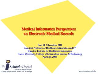 Medical Informatics Perspectives  on Electronic Medical Records