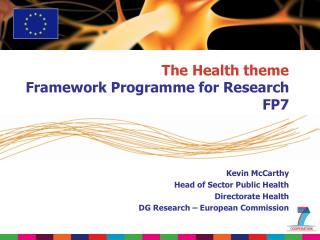 The Health theme Framework Programme for Research FP7
