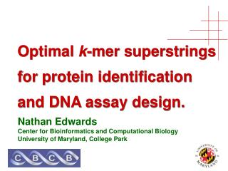 Optimal  k -mer superstrings for protein identification  and DNA assay design.