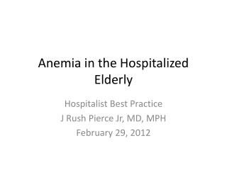 Anemia in the Hospitalized Elderly