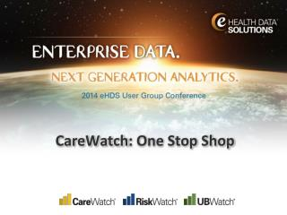 CareWatch : One Stop Shop