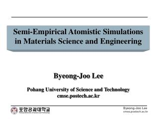 Semi-Empirical Atomistic Simulations in Materials Science and Engineering
