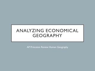Analyzing Economical Geography