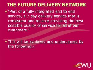 THE FUTURE DELIVERY NETWORK