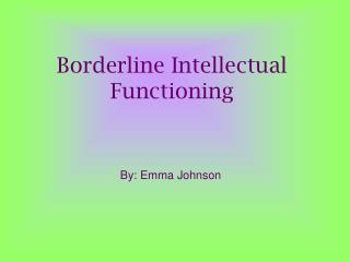Borderline Intellectual Functioning