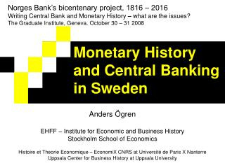 Monetary History and Central Banking in Sweden