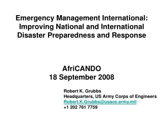 Emergency Management International: Improving National and International Disaster Preparedness and Response    AfriCANDO