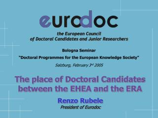 the European Council  of Doctoral Candidates and Junior Researchers