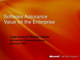Software Assurance Value for the Enterprise