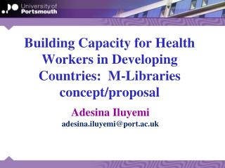 Building Capacity for Health Workers in Developing Countries:  M-Libraries concept/proposal