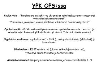 YPK OPS:ssa